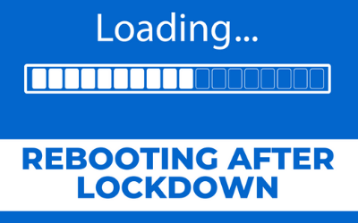 Rebooting After Lockdown